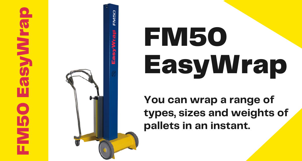 FM50 EASYWRAP – Quick and Safe Pallet Wrapping